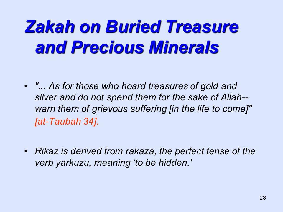 23 Zakah on Buried Treasure and Precious Minerals