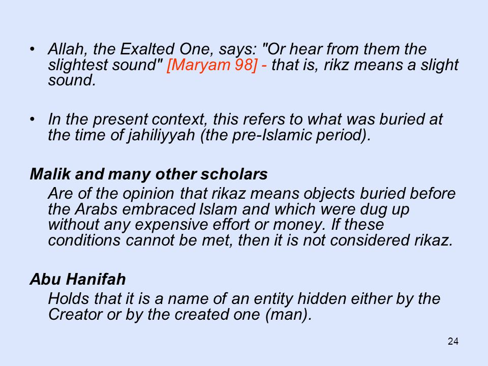24 Allah, the Exalted One, says: