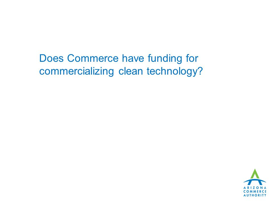 Does Commerce have funding for commercializing clean technology