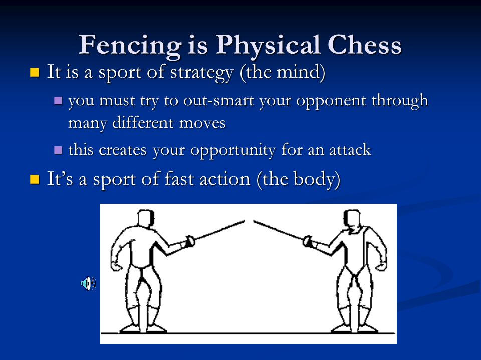 """Fencing is… A sport based on the ancient activity of """"dueling"""" A sport based on the ancient activity of """"dueling"""" You must defend yourself against att"""