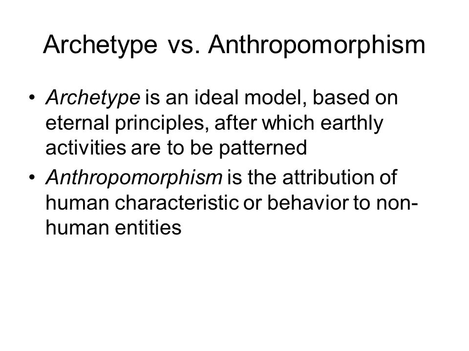 Archetype vs.