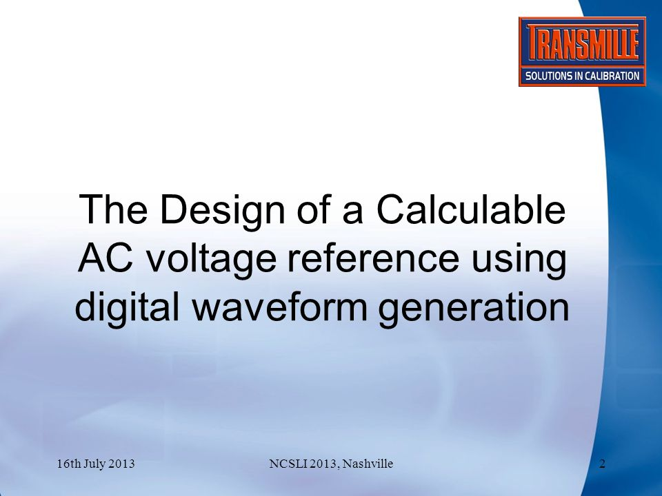 Voltage Range With a 10V input the peak output of the converter will be 10Volts; giving an RMS voltage of 7.07V To get a 1V output the 10Volt output can be resistively divided down allowing the output to still be single stepped and measured on DC.