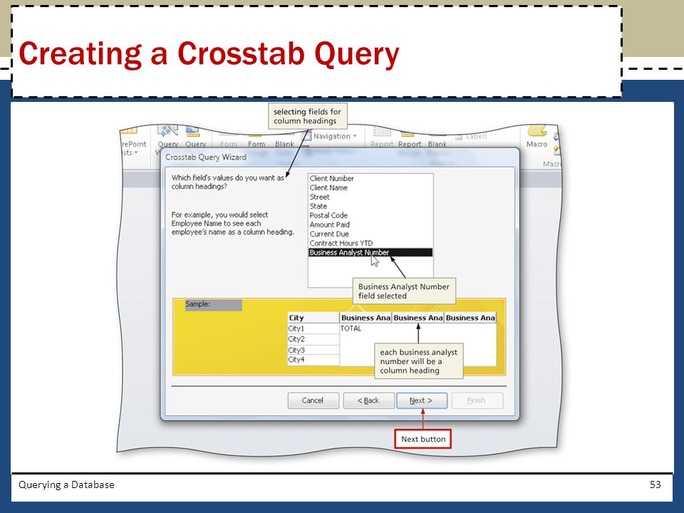 Querying a Database53 Creating a Crosstab Query