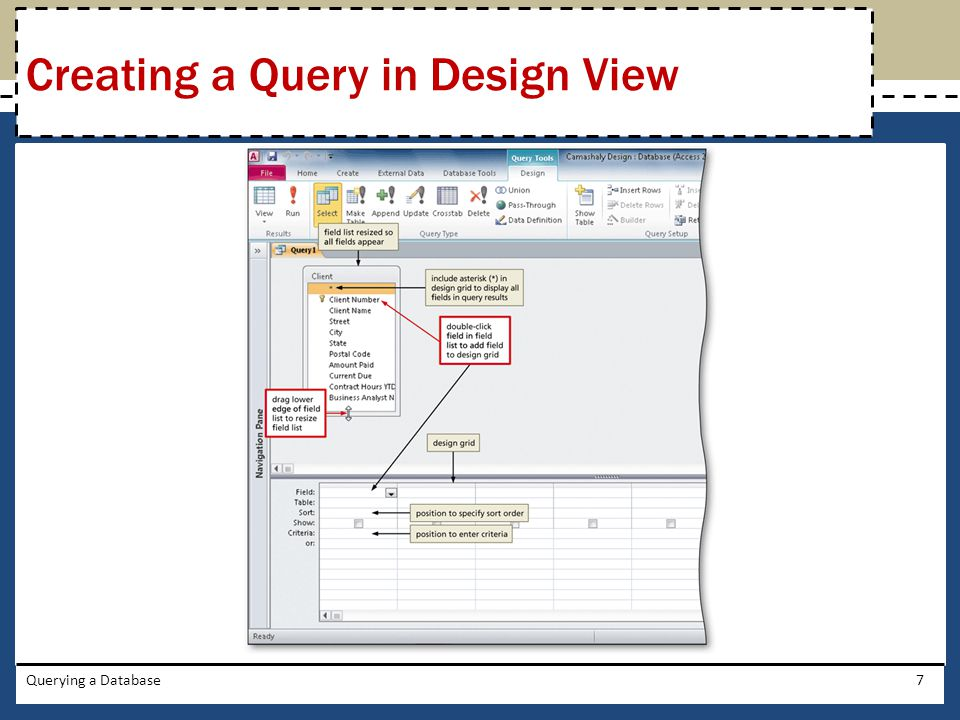 Querying a Database7 Creating a Query in Design View