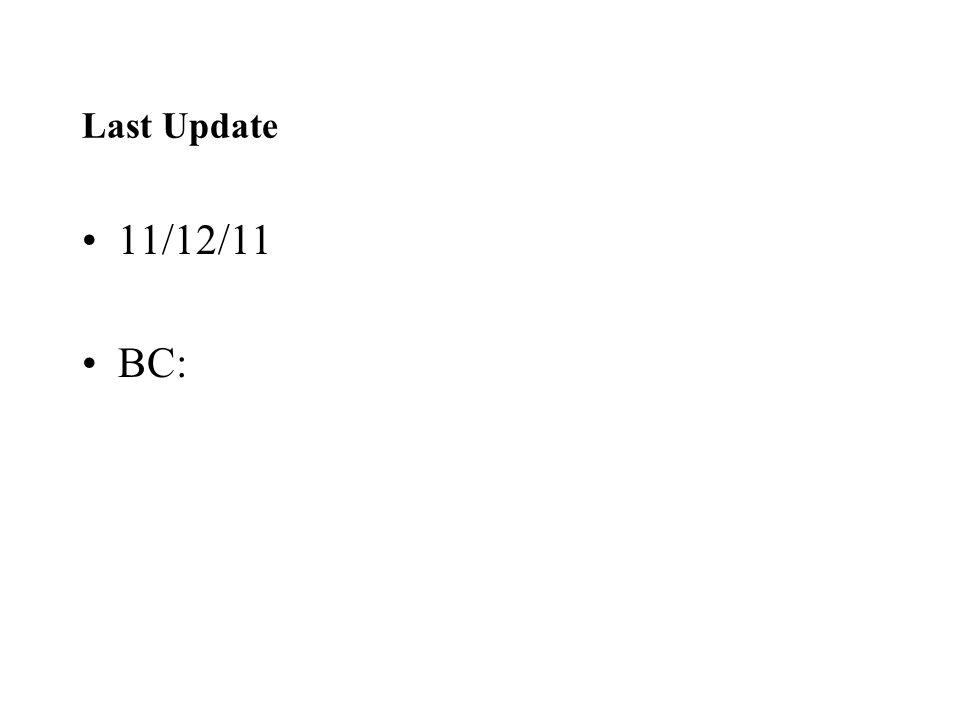 Last Update 11/12/11 BC: