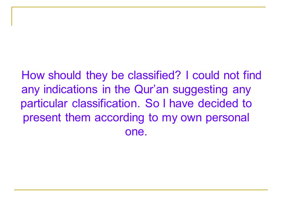 How should they be classified.