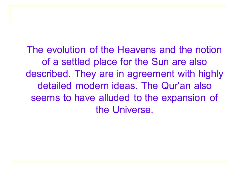 The evolution of the Heavens and the notion of a settled place for the Sun are also described.
