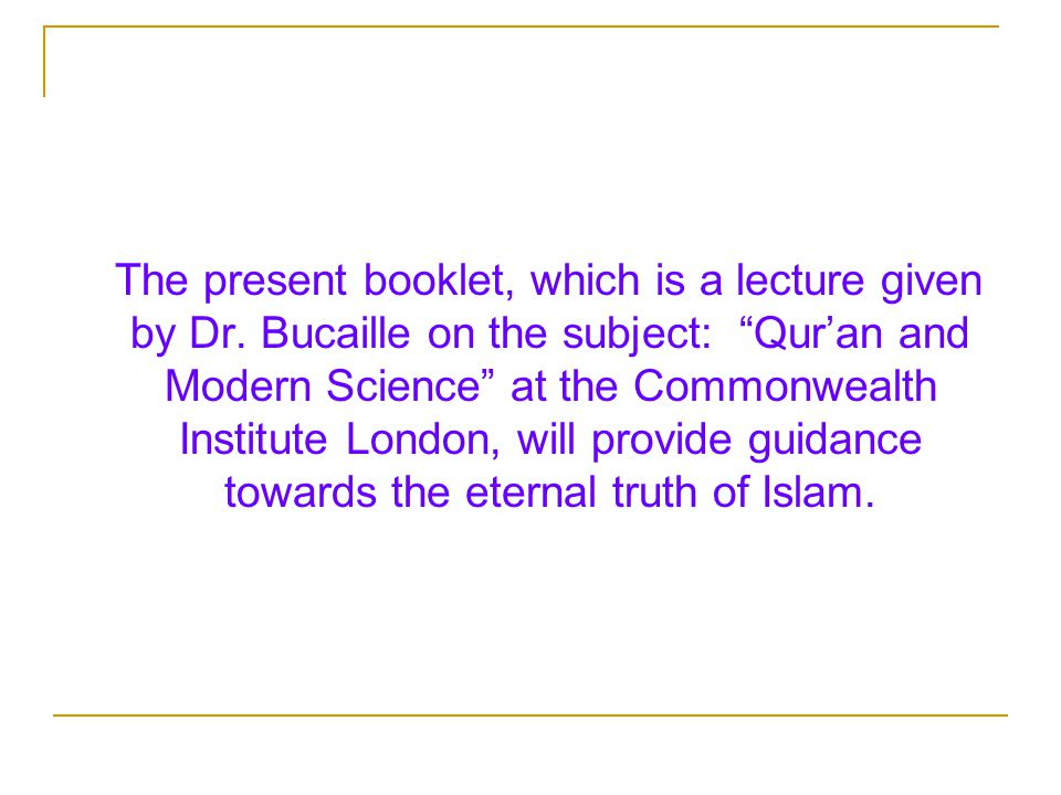 The present booklet, which is a lecture given by Dr.