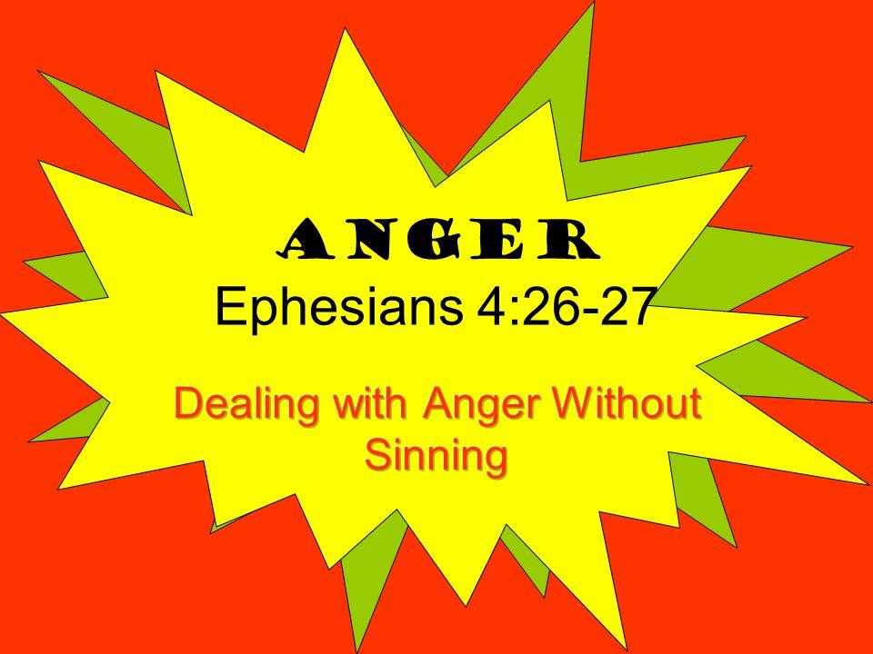 Anger Ephesians 4:26-27
