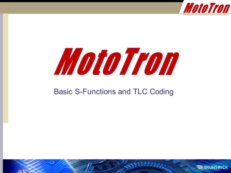 Basic S-Functions and TLC Coding