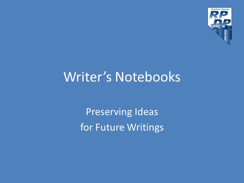 Writer's Notebooks Preserving Ideas for Future Writings
