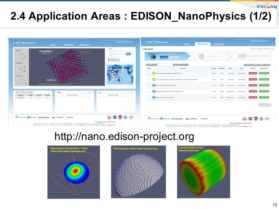 2.4 Application Areas : EDISON_NanoPhysics (1/2) 18 http://nano.edison-project.org