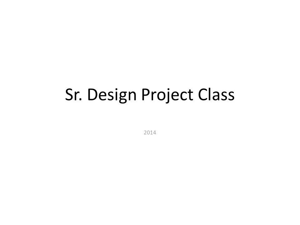 Sr. Design Project Class 2014