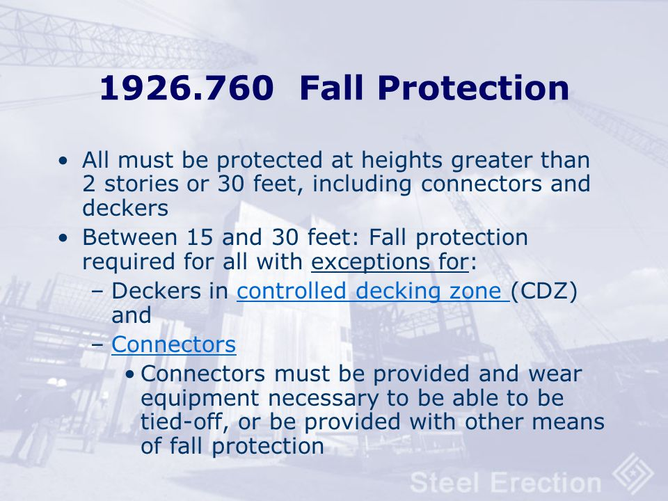 §1926.759 Falling Object Protection (does not apply to materials being hoisted) Ironworkers have material secured in aerial lift