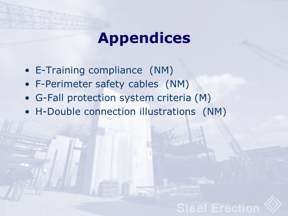 Appendices A-Guidelines for site-specific erection plan (NM) B-Slip-resistance test methods (NM) C-Illustrations of bridging terminus points (NM) D-Co