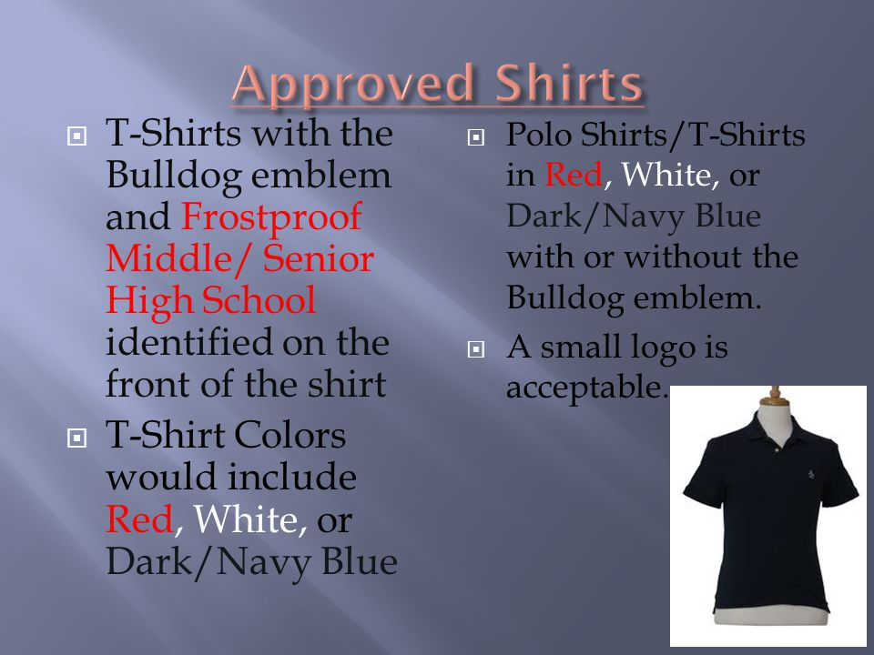  T-Shirts with the Bulldog emblem and Frostproof Middle/ Senior High School identified on the front of the shirt  T-Shirt Colors would include Red,