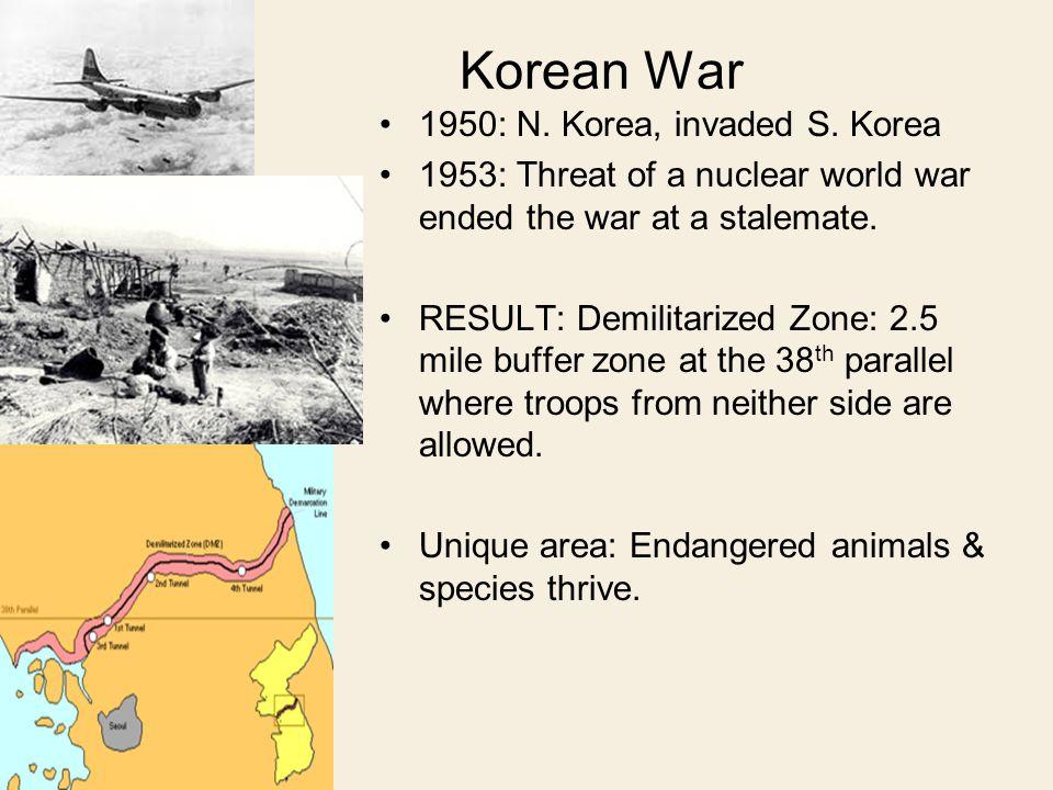 Korean War 1950: N. Korea, invaded S.