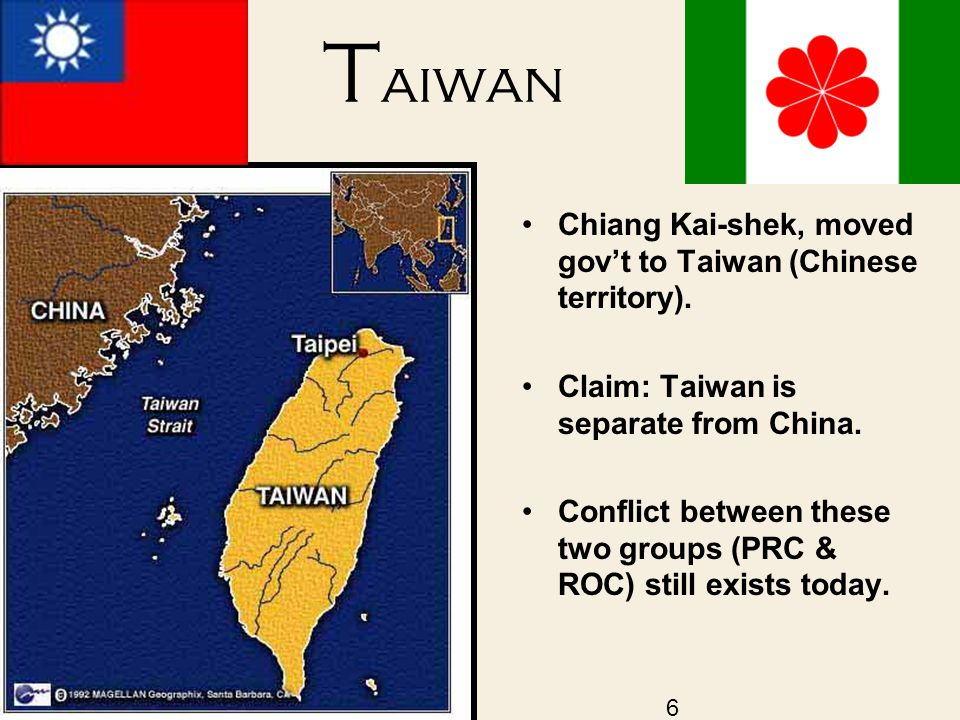T aiwan Chiang Kai-shek, moved gov't to Taiwan (Chinese territory).