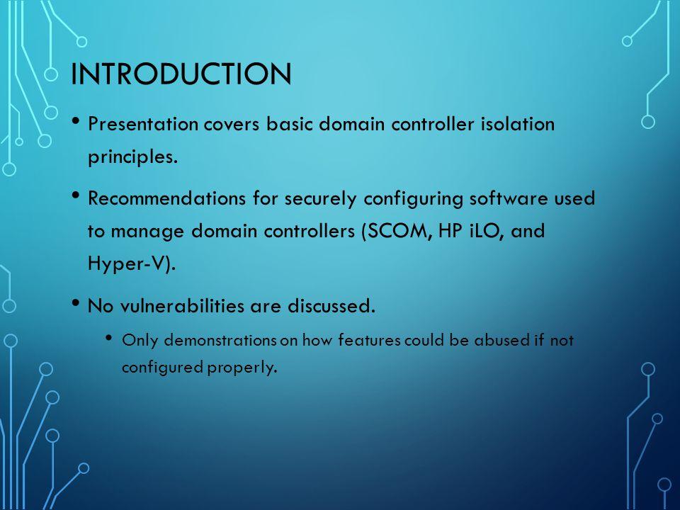 RECOMMENDATIONS Segregate Hyper-V servers that host domain controllers.