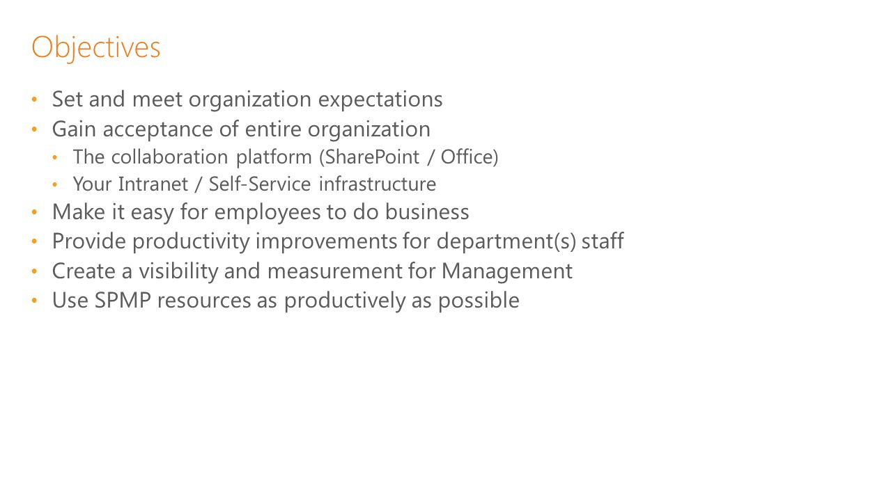 Preparation Setup / Provide Healthy SharePoint Platform / Environment On-Premise Foundation, Server, Enterprise SharePoint 2010 SP 2 SharePoint 2013 SPMP needs Site Collection Administrator permission SharePoint Configuration Enable Sandbox Solutions Turn-on Incoming and Outgoing email IMPORTANT – Direct Access to Site Collection In the Cloud – Office 365 / Third Party SharePoint 2013 preferred SPMP needs Site Collection Administrator permission Where to install Suite (site collection, level) Options SharePoint Health Check (partner) SharePoint Managed Services (partner) Appoint an Administrator – Take SharePoint training (www.Lynda.com )www.Lynda.com