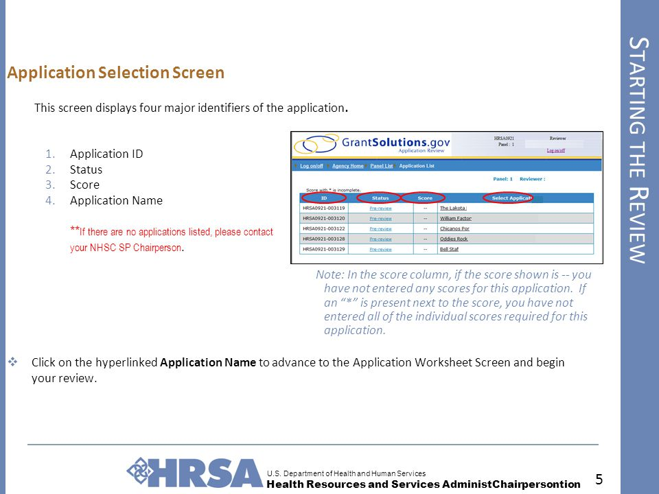 U.S. Department of Health and Human Services Health Resources and Services AdministChairpersontion S TARTING THE R EVIEW 5 Application Selection Scree