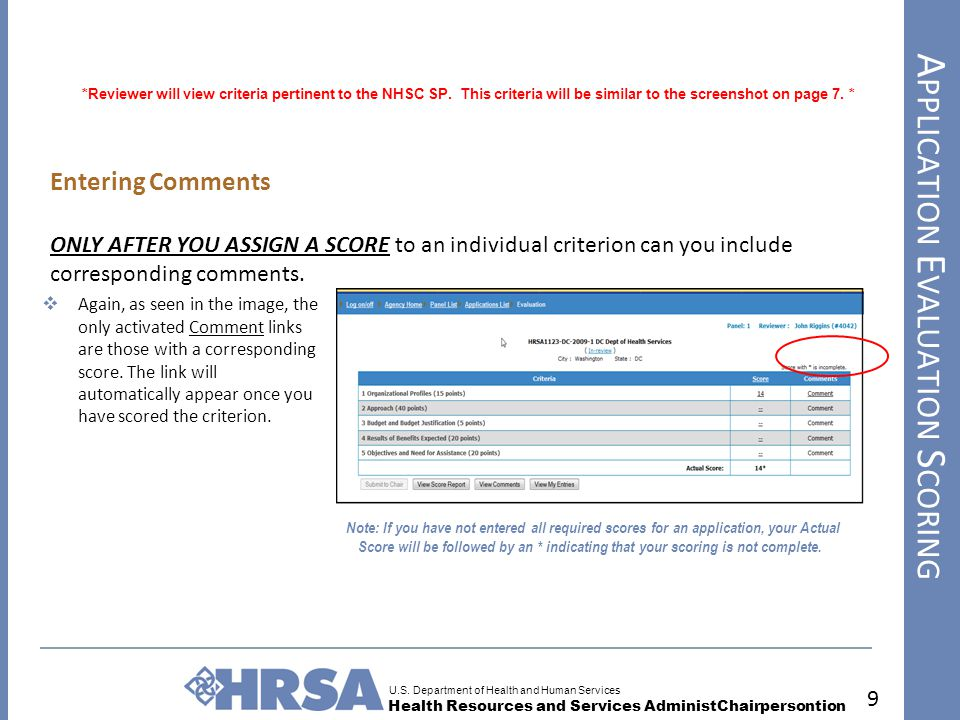 U.S. Department of Health and Human Services Health Resources and Services AdministChairpersontion A PPLICATION E VALUATION S CORING 9 *Reviewer will