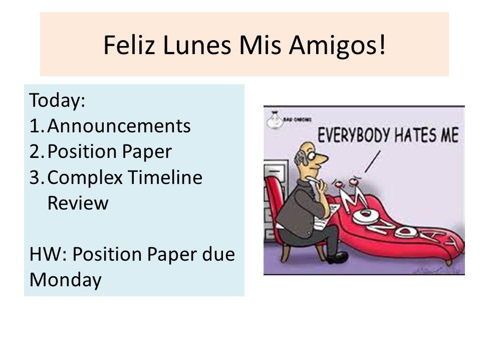 Feliz Lunes Mis Amigos.