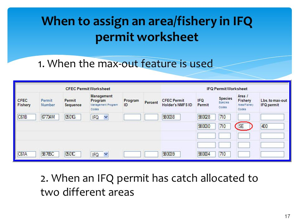 17 When to assign an area/fishery in IFQ permit worksheet 1.