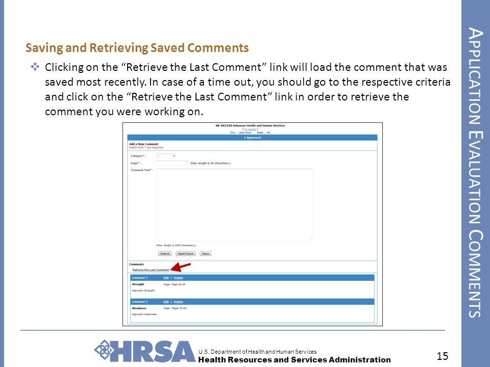 """U.S. Department of Health and Human Services Health Resources and Services Administration 15 Saving and Retrieving Saved Comments  Clicking on the """"R"""