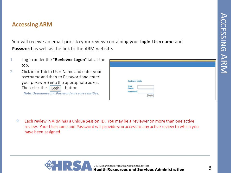 """U.S. Department of Health and Human Services Health Resources and Services Administration A CCESSING ARM 3 1.Log-in under the """"Reviewer Logon"""" tab at"""