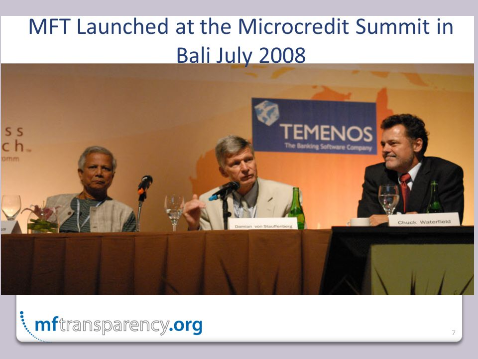 7 MFT Launched at the Microcredit Summit in Bali July 2008
