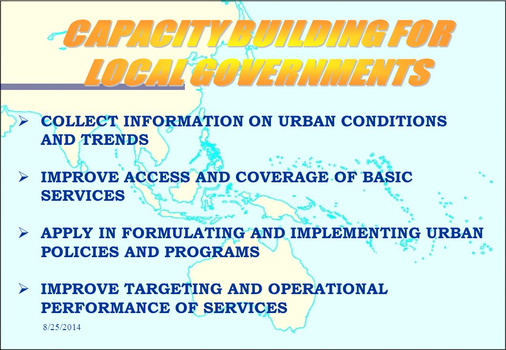 8/25/2014 Data environment  Dissemination strategy needs revamping  Data storage and retention strategy  Bring NSO into the policy loop  Indicators are too data-driven  National Geographical Classification  Urban focus needed