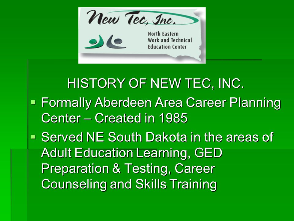 HISTORY OF NEW TEC, INC.