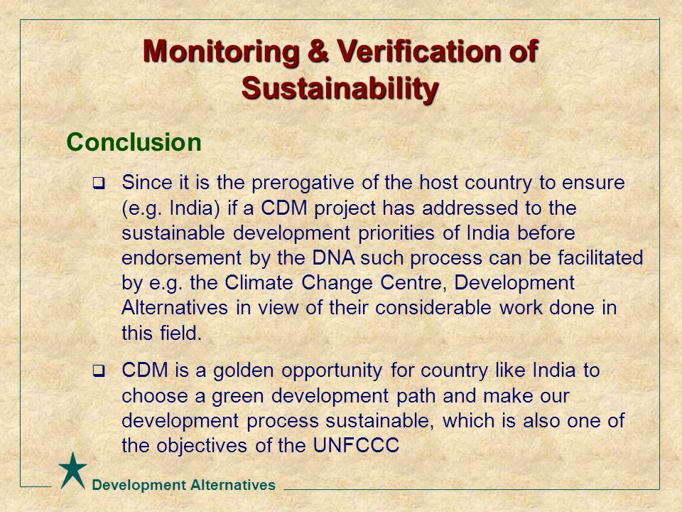 Development Alternatives Conclusion  Since it is the prerogative of the host country to ensure (e.g.