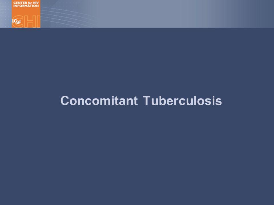 Concomitant Tuberculosis