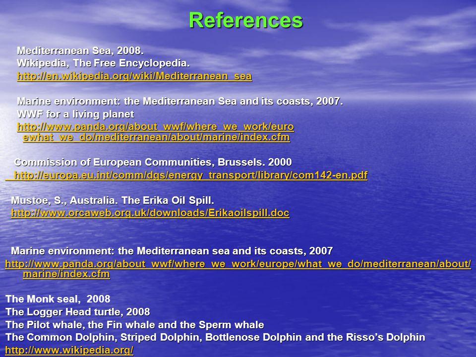 References Mediterranean Sea, 2008. Mediterranean Sea, 2008.