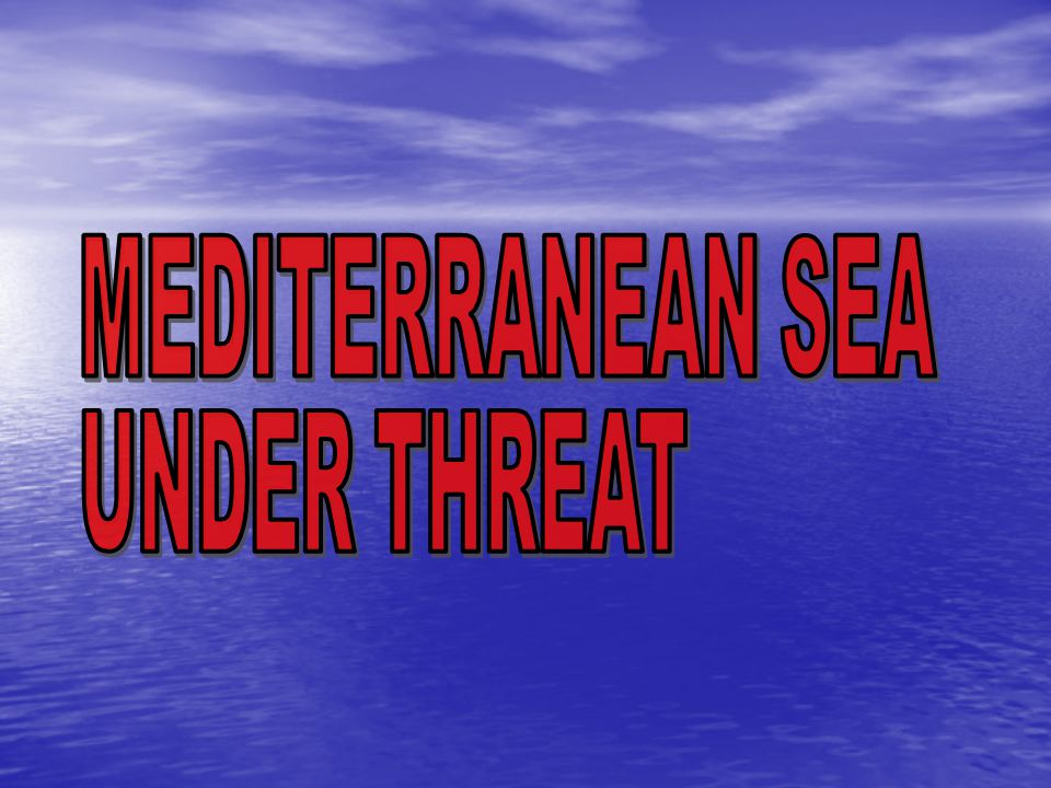  U U U Urbanisation and tourism The 150 million people living along the Mediterranean coast produce 3.8 billion cubic metres of wastewater each year.