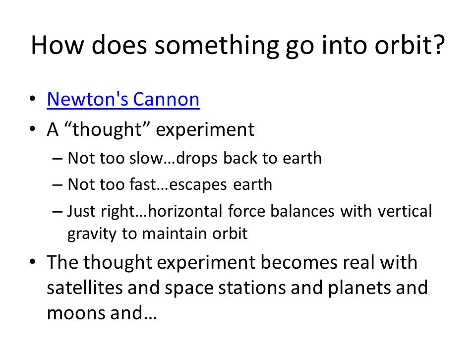 How does something go into orbit.