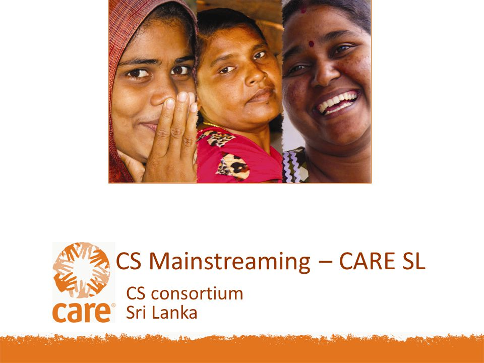 CS Mainstreaming – CARE SL CS consortium Sri Lanka