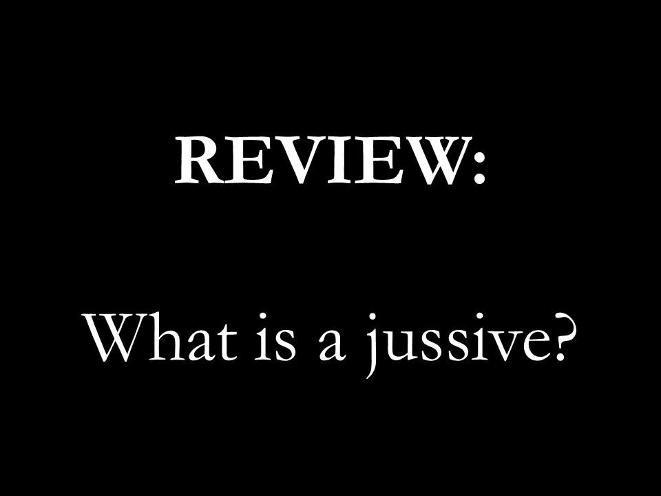 REVIEW: What is a jussive
