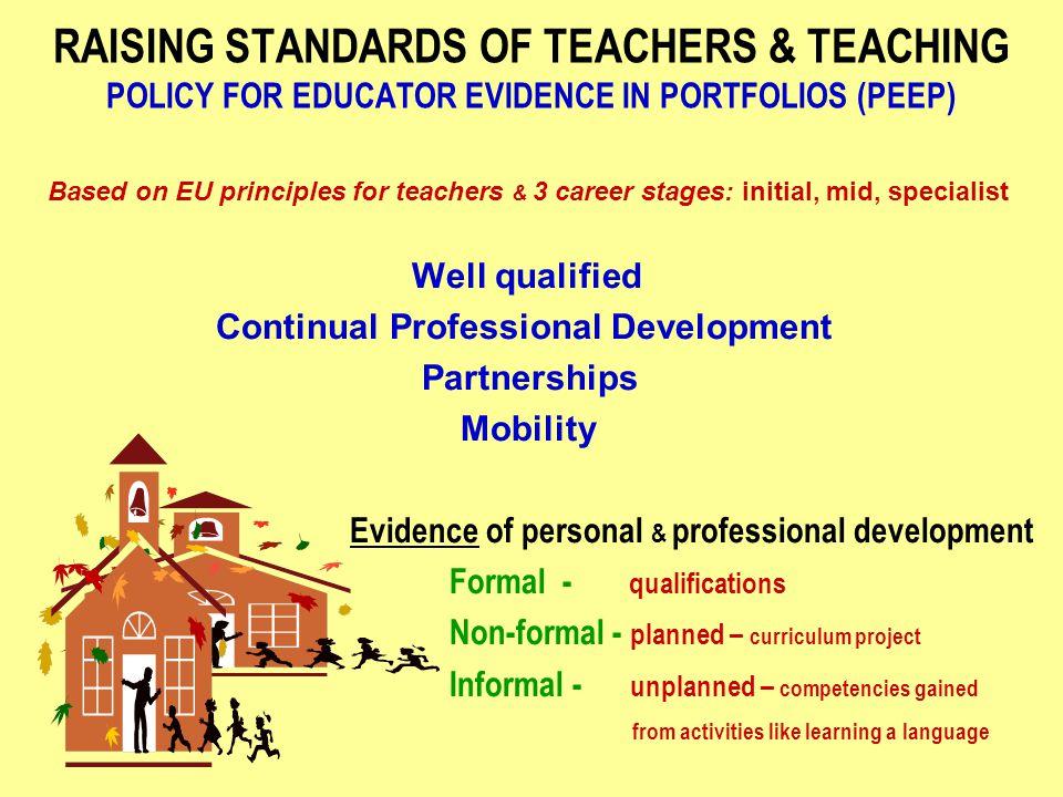 THE EU AIMS TO IMPROVE THE IMAGE OF TEACHERS & TEACHING because....