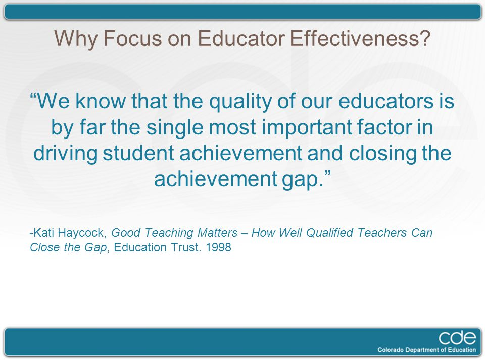 Why Focus on Educator Effectiveness.