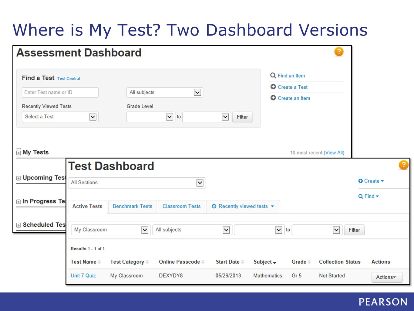 Where is My Test? Two Dashboard Versions