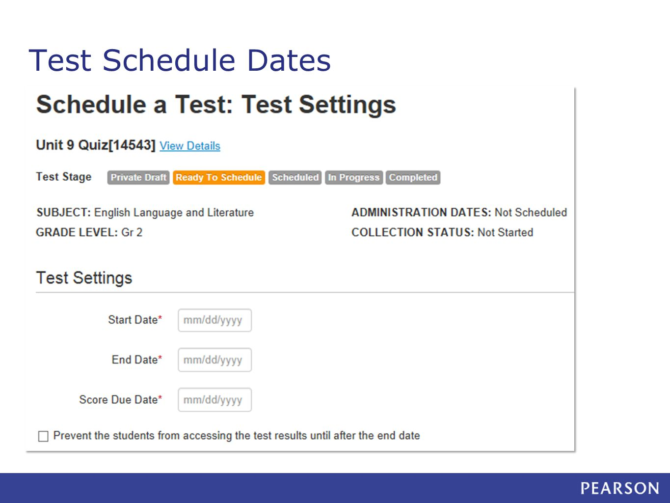 Test Schedule Dates