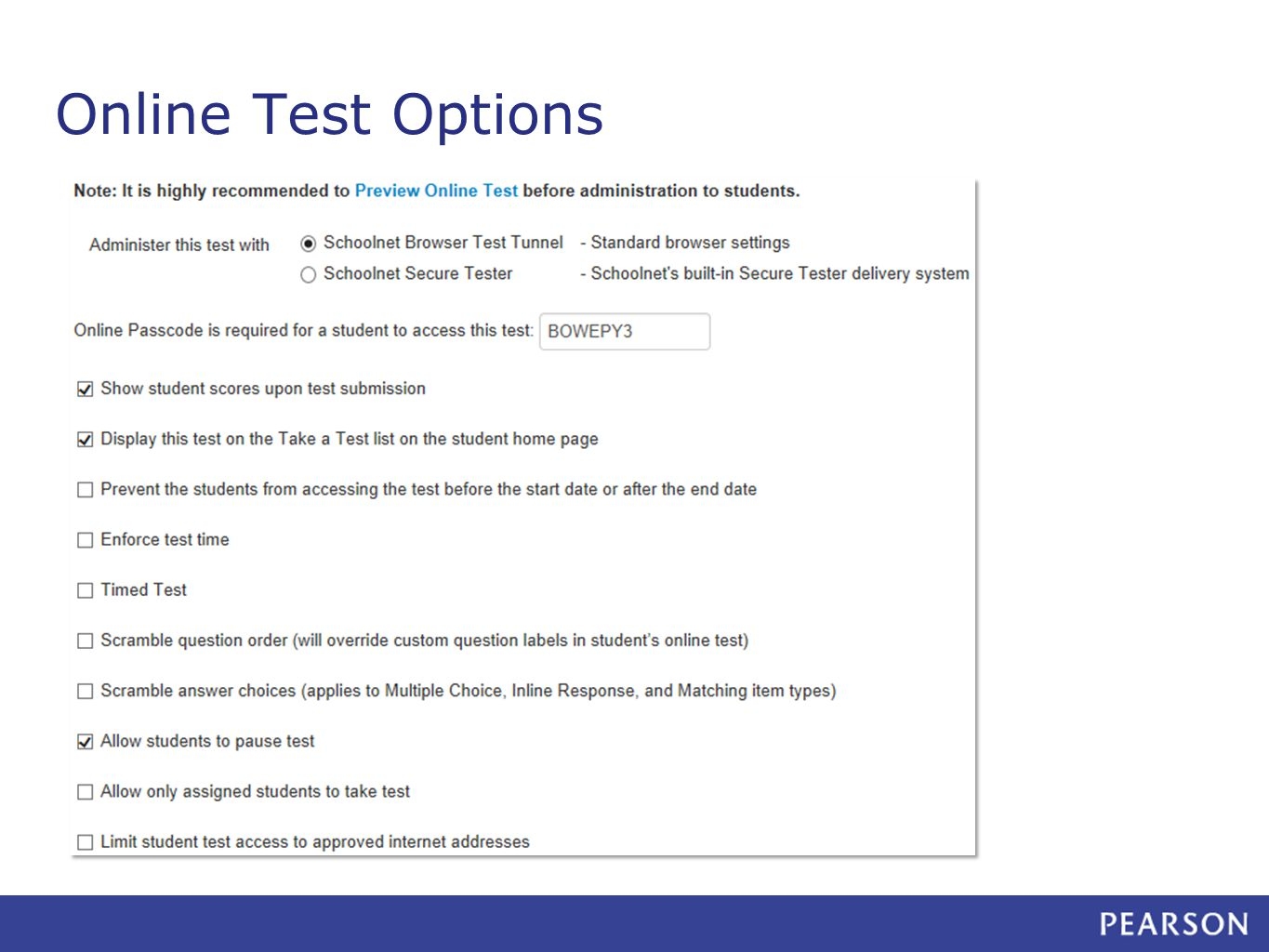 Online Test Options