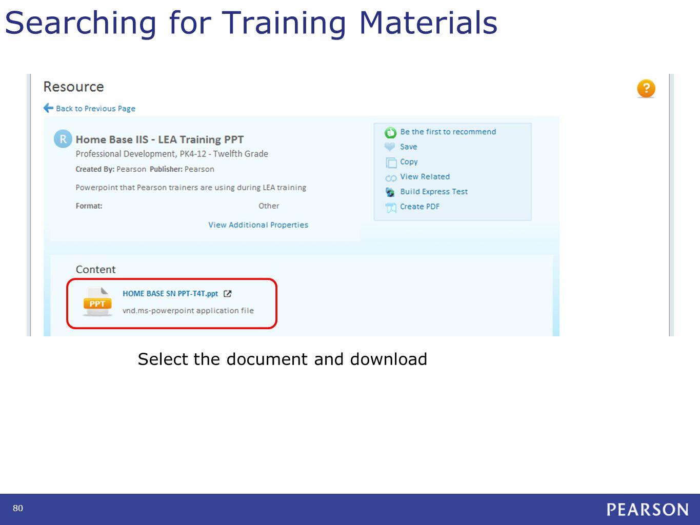 Searching for Training Materials 80 Select the document and download