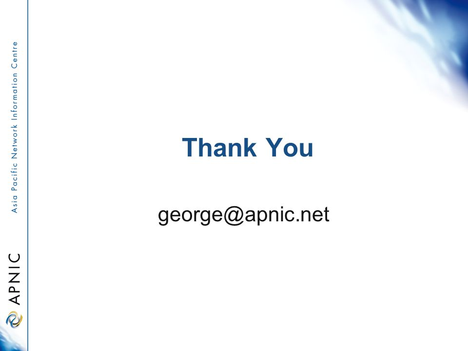 Thank You george@apnic.net
