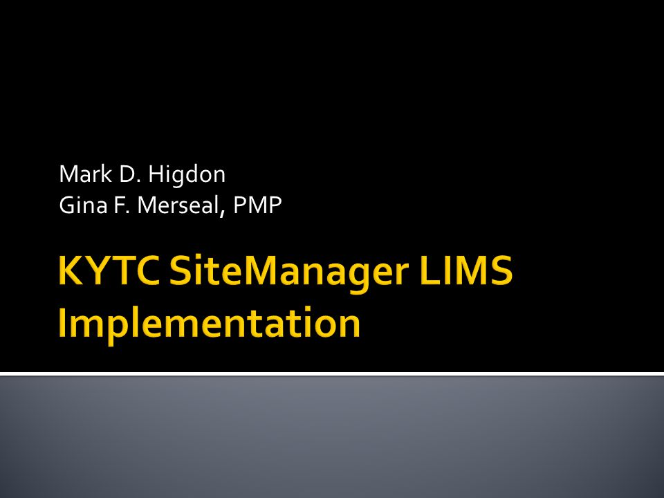  SiteManager Materials Management  Production April 16, 2007 (2.25 Years)  Implementation Methodology  All at once production  Flip the switch
