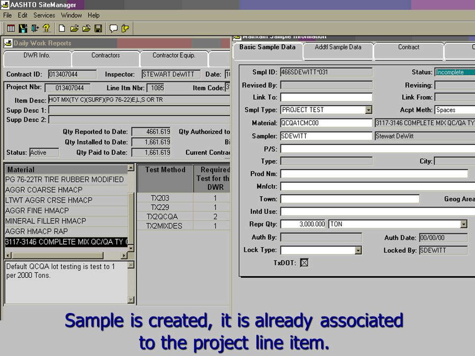 Sample is created, it is already associated to the project line item.