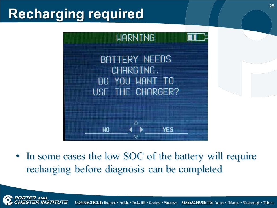 28 Recharging required In some cases the low SOC of the battery will require recharging before diagnosis can be completed